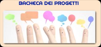 BACHECA PROGETTI E ATTIVITA'